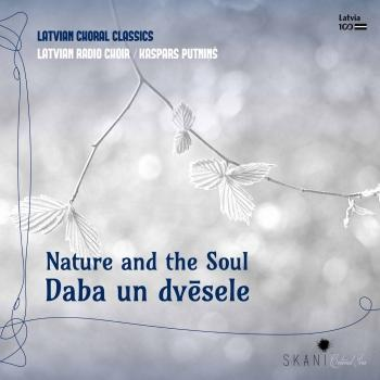 Cover Daba un Dvēsele (Nature and The Soul - Latvian Choral Classics)