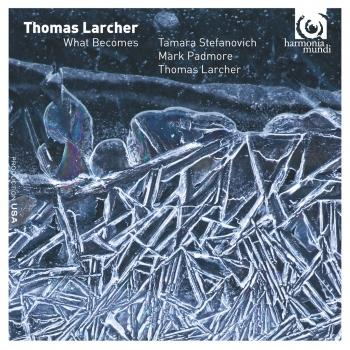 Cover Thomas Larcher: What Becomes