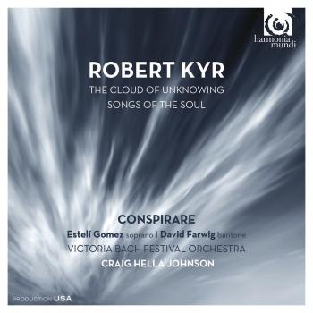 Cover Robert Kyr: The Cloud of Unknowing - Songs of the Soul