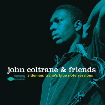 Cover John Coltrane & Friends - Sideman: Trane's Blue Note Sessions