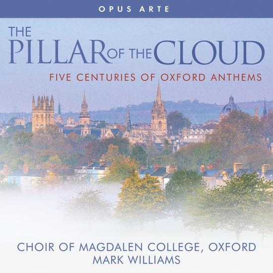 Cover The Pillar of the Cloud: 5 Centuries of Oxford Anthems