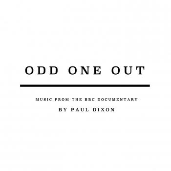 Cover Odd One Out (Music From The BBC Documentary)