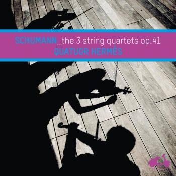 Cover Schumann: The 3 String Quartets Op. 41