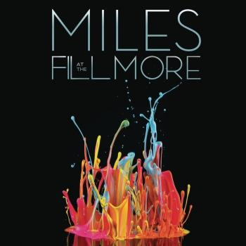 Cover Miles at The Fillmore: Miles Davis 1970: The Bootleg Series, Vol. 3