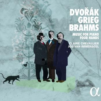 Cover Dvořák, Grieg & Brahms: Music for Piano Four Hands
