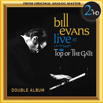 Cover Bill Evans: Live at Art d'Lugoff's Top of the Gate (Remastered)