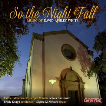 Cover So the Night Fall: Music of David Ashley White